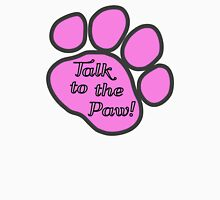 Dog Trail, Talk to the Paw - Pink Black Unisex T-Shirt