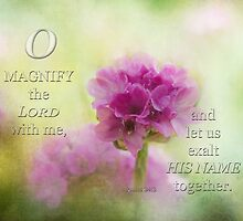 Magnify the Lord-Ps. 34-3 by vigor