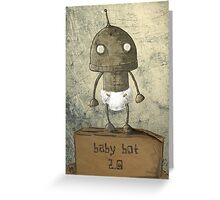 Babybot 2.0 Greeting Card