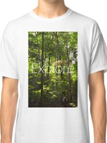 Forest // Silent In The Trees // Explore Classic T-Shirt