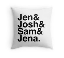 Jennifer & Josh & Sam & Jena. Throw Pillow