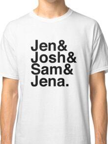Jennifer & Josh & Sam & Jena. Classic T-Shirt