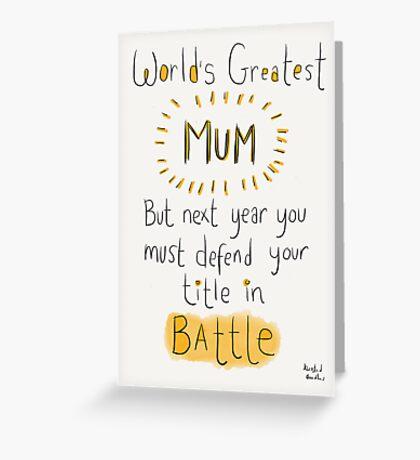 World's Greatest Mum Greeting Card