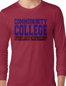 Community College  Long Sleeve T-Shirt