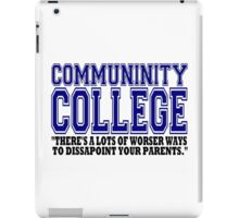 Community College  iPad Case/Skin