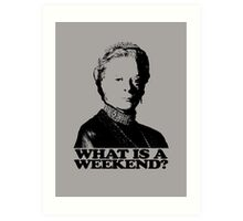 Downton Abbey What Is A Weekend Tshirt Art Print