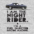 I am the Nightrider... v1 by Mark Will