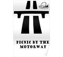 Picnic by the Motorway  Poster