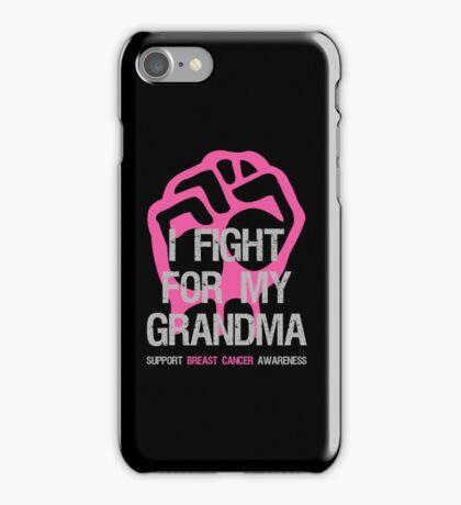 I Fight Breast Cancer Awareness Grandma iPhone Case/Skin