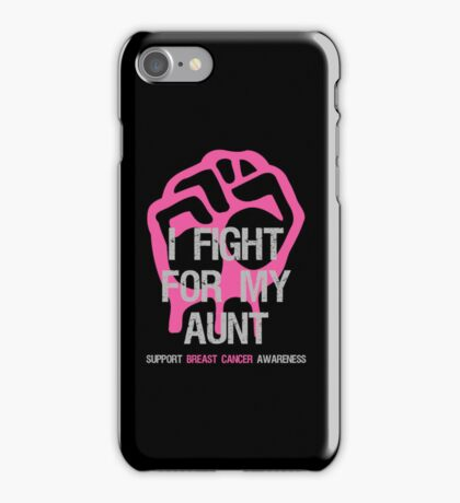 I Fight Breast Cancer Awareness - Aunt iPhone Case/Skin