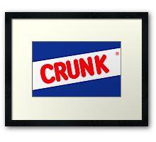 Crunk - Nestle Crunch parody Framed Print