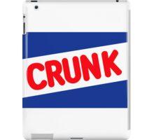 Crunk - Nestle Crunch parody iPad Case/Skin
