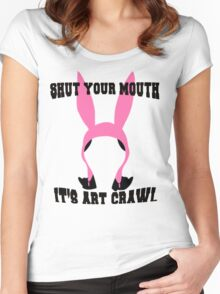 Top Seller - Louise Belcher: Shut Your Mouth it's Art Crawl (version one) Women's Fitted Scoop T-Shirt