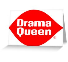 Drama Queen - Dairy Queen parody Greeting Card