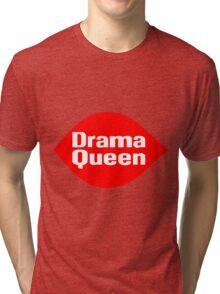 Drama Queen - Dairy Queen parody Tri-blend T-Shirt