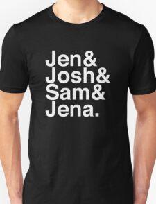 Jennifer & Josh & Sam & Jena. (inverse) Unisex T-Shirt