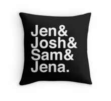 Jennifer & Josh & Sam & Jena. (inverse) Throw Pillow