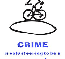 Crime Is Volunteering To Be A Coward by Robert Phillips