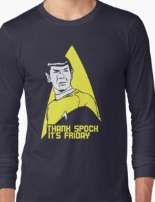 Thank Spock it's Friday Long Sleeve T-Shirt