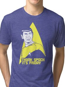 Thank Spock it's Friday Tri-blend T-Shirt