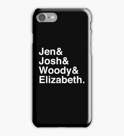Jen & Josh & Woody & Elizabeth. (inverse) iPhone Case/Skin