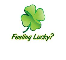 Saint Patrick's Day feeling lucky  Photographic Print