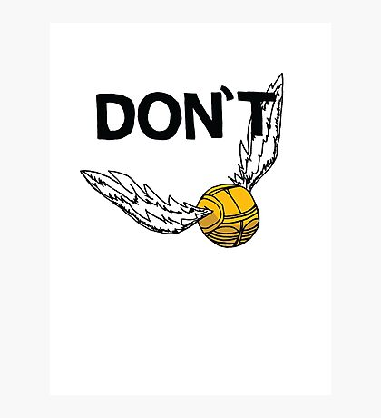 Don't Snitch Photographic Print