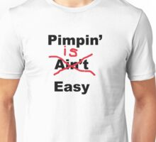 Pimpin' Is Easy Funny T Shirt Unisex T-Shirt