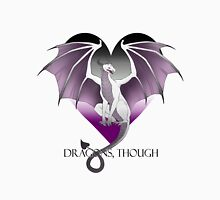 Dragons, Though (Ace of Hearts) Unisex T-Shirt
