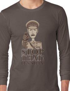 Stop That! -Dark Long Sleeve T-Shirt