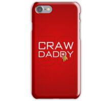 Craw Daddy iPhone Case/Skin