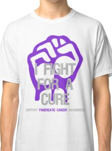 I Fight For A Cure - Pancreatic Cancer Classic T-Shirt