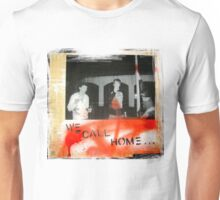 we call home Unisex T-Shirt