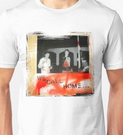 we call home Unisex T-Shirt