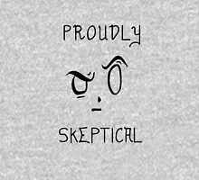 Proudly Skeptical Unisex T-Shirt