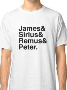 James & Sirius & Remus & Peter. Classic T-Shirt