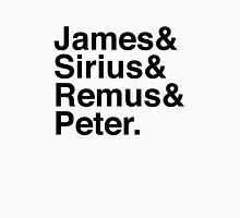 James & Sirius & Remus & Peter. Unisex T-Shirt