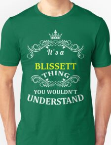 BLISSETT It's thing you wouldn't understand !! - T Shirt, Hoodie, Hoodies, Year, Birthday T-Shirt