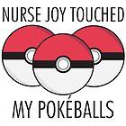 Nurse Joy Touched My Pokéballs by RetroReview