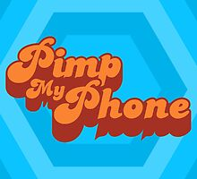 Pimp My Phone by NicoWriter