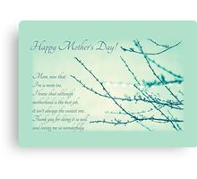 Thanks for Being a Great Mom (Mother's Day Card) Canvas Print