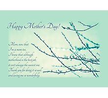 Thanks for Being a Great Mom (Mother's Day Card) Photographic Print