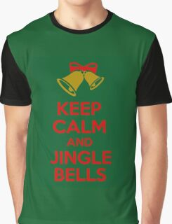 Keep Calm And Jingle Bells Graphic T-Shirt