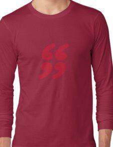 QUOTATION MARK Long Sleeve T-Shirt