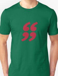 QUOTATION MARK Unisex T-Shirt