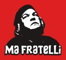 Ma Fratelli by shirtypants