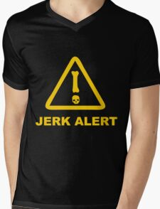 JERK ALERT! Mens V-Neck T-Shirt