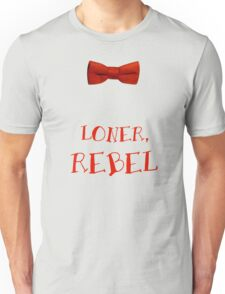 Loner, Rebel Unisex T-Shirt