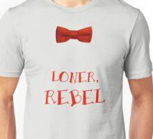 Loner, Rebel Unisex T-Shirt