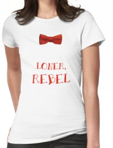 Loner, Rebel Womens Fitted T-Shirt